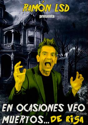Ramon LSD: En ocasiones veo muertos… de risa → Cafè Teatre Llantiol