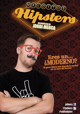 Malditos Hipsters → Cafè Teatre Llantiol