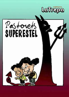 Cia La Trepa: Pastorets Superestel → Jove Teatre Regina