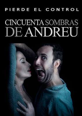 Cincuenta sombras de Andreu