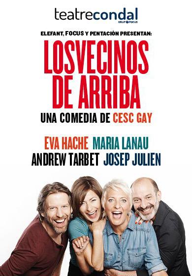 Thumbnail for Los vecinos de arriba - Teatre Condal - Teatre Barcelona